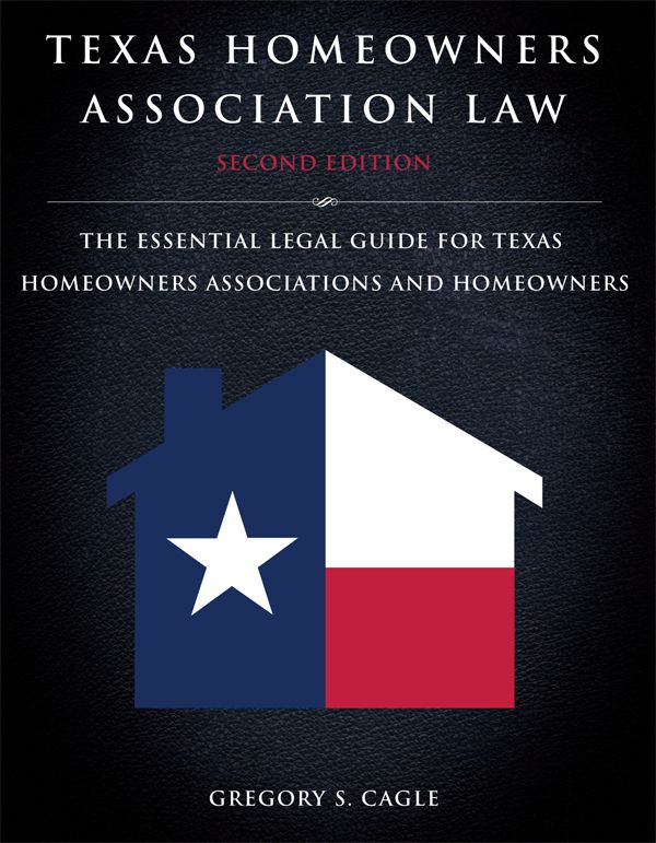 Texas Homeowners Association Law Is An Essential Guidebook On All