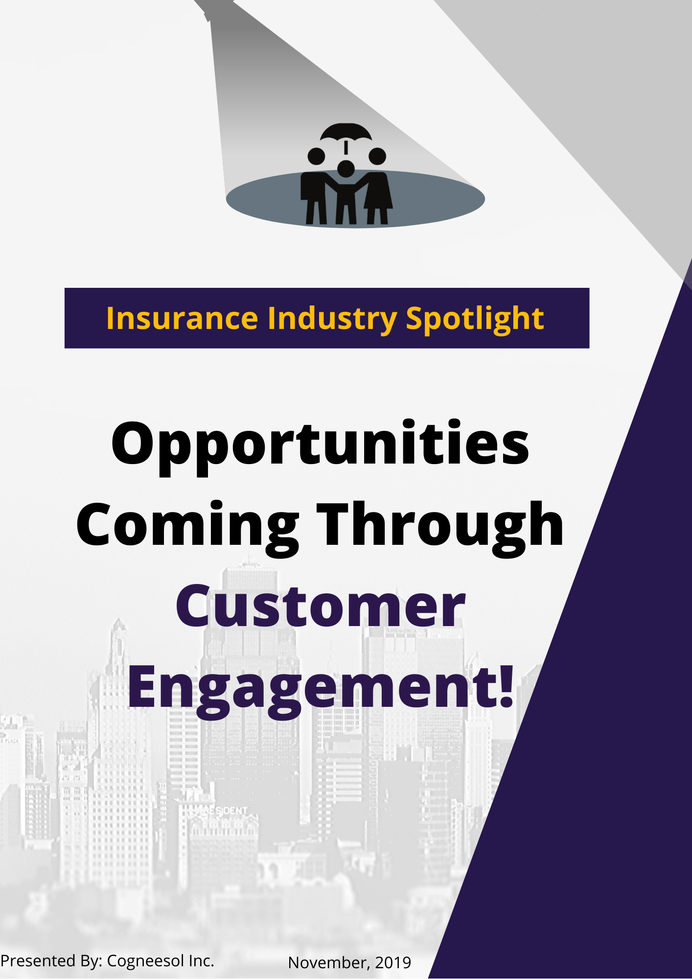 Insurance Industry Opportunities Coming Through Customer