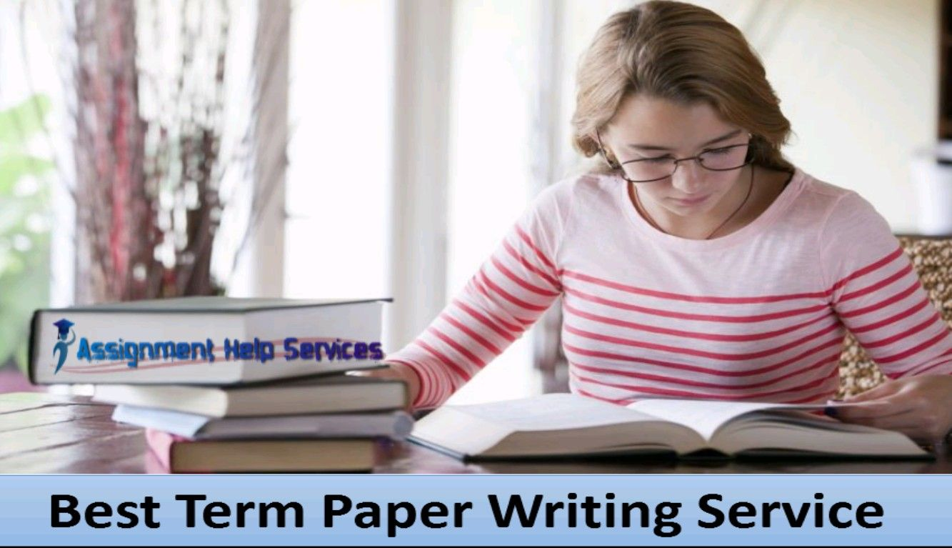 Best Term Paper Writing Service