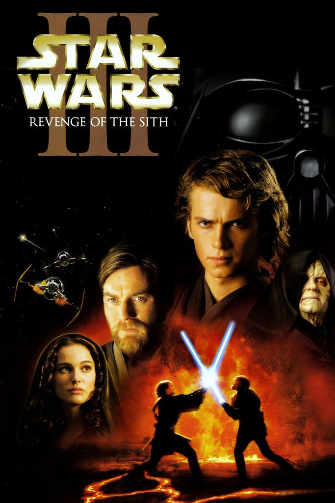 Star Wars Episode Iii Revenge Of The Sith Movie Poster In 2020 Star Wars Watch Star War Episode 3 Star Wars Episodes