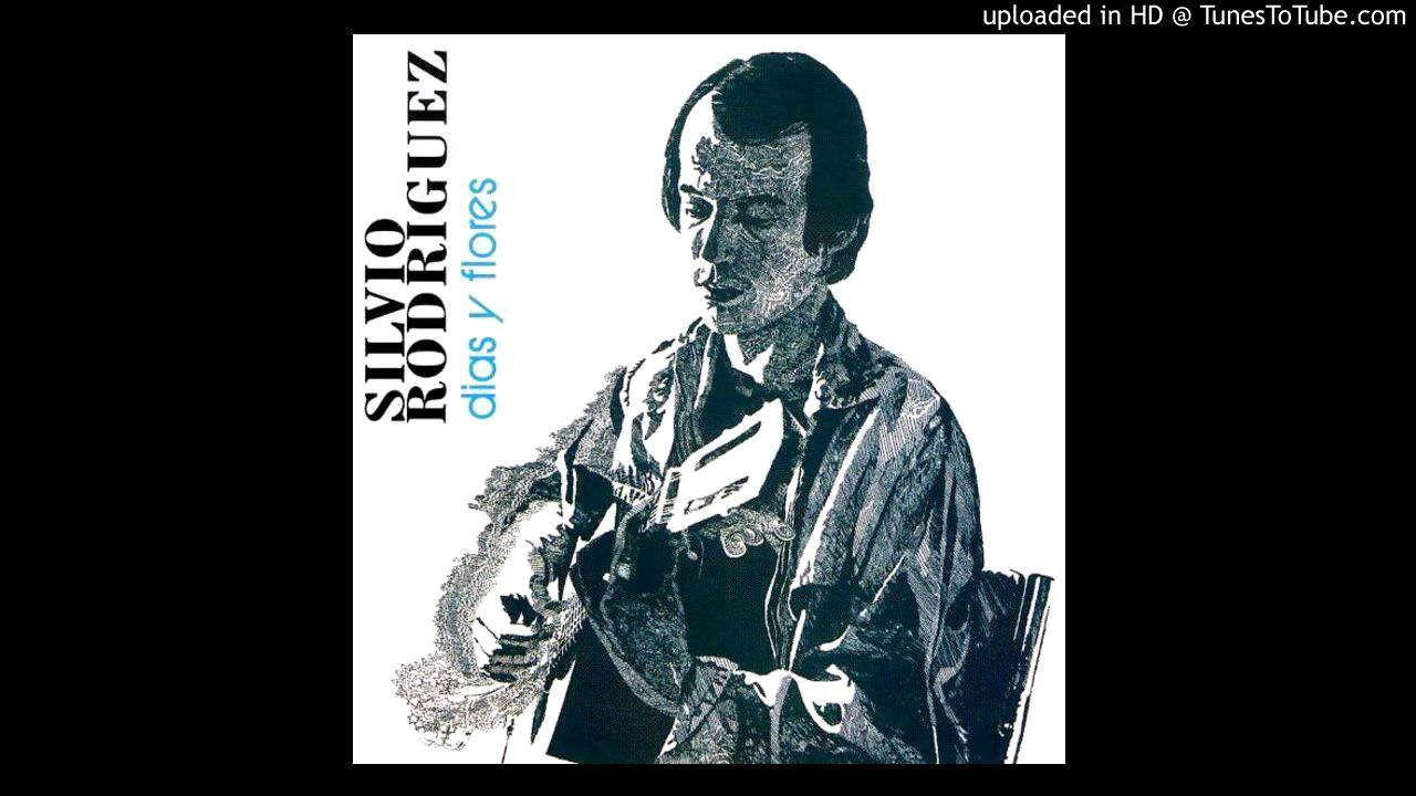 Esta Canción Silvio Rodríguez Canciones Que Me Quedes Tu Literatura