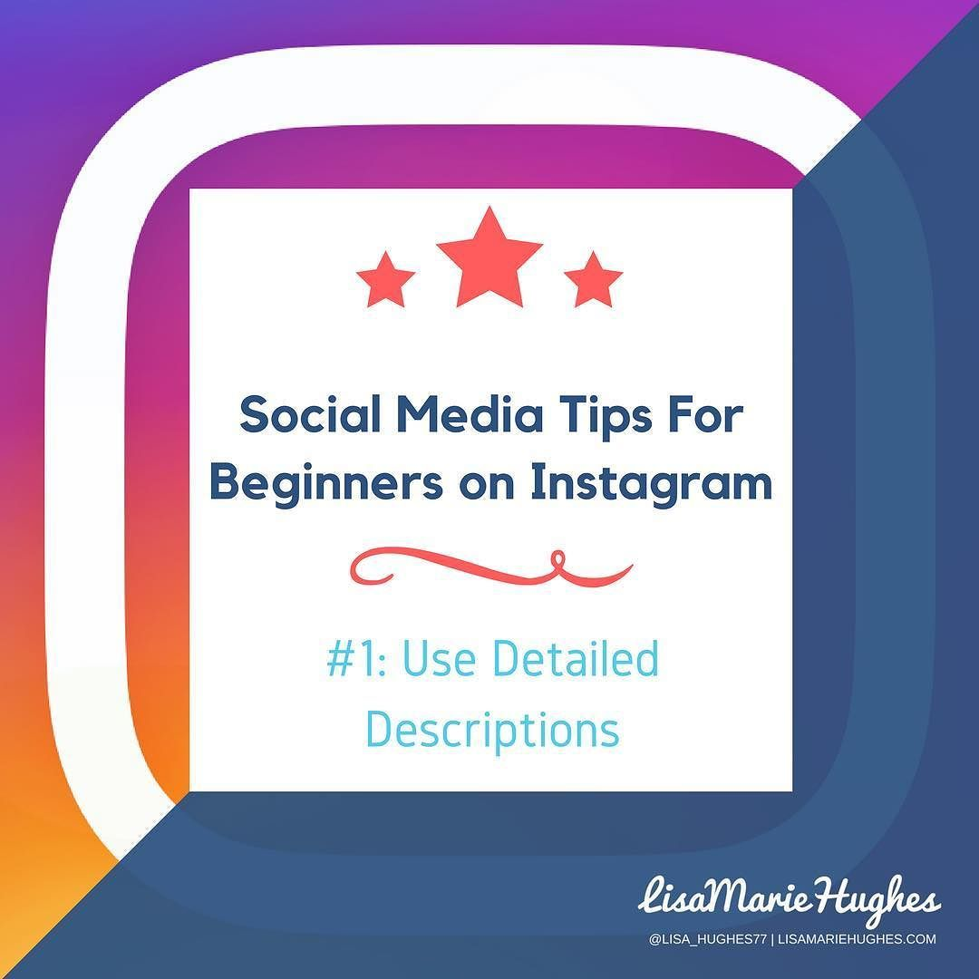 Description If You Wish To Add An Air Of Mystery Or Fairy: Social Media Tips For Beginners: #1 Use Detailed