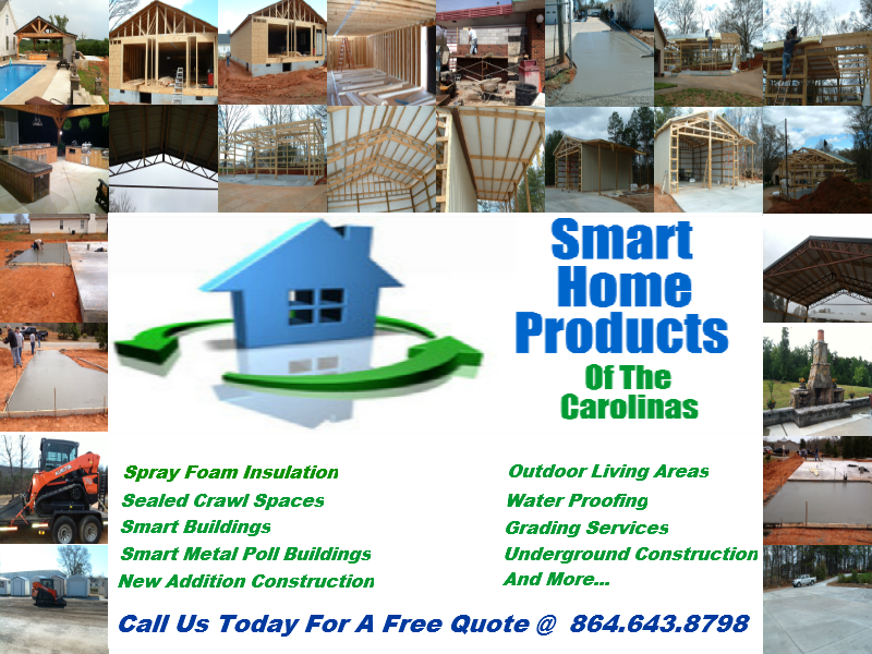 Smart Home Products offers you specialty high performance energy saving, weatherization, water proofing, new addition construction, smart buildings, grading services, underground construction, swimmimg pools, stamped & stained concrete, concrete construction, outdoor living areas, engineered steel truss smart buildings and more for your home or business.