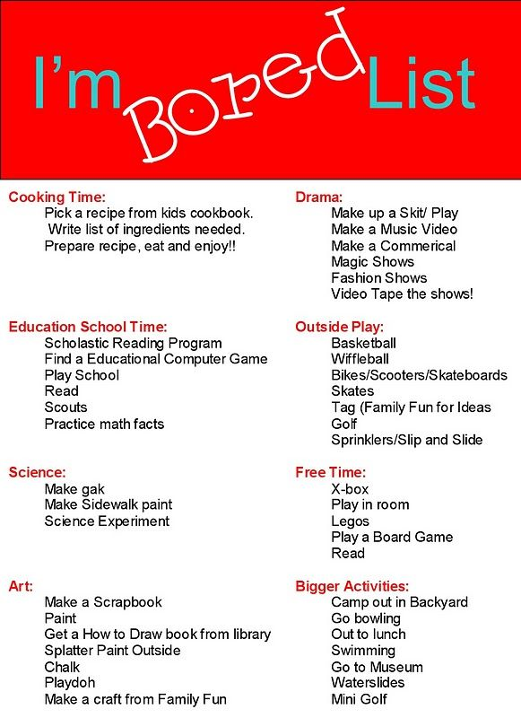 I M Bored List For Kids And Adults Summer Time Is Coming I Am Sure That This Will Come In Handy Kids And Parenting Summer Activities Bored List