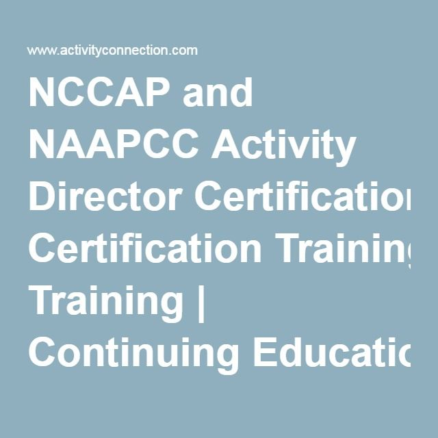NCCAP and NAAPCC Activity Director Certification Training ...