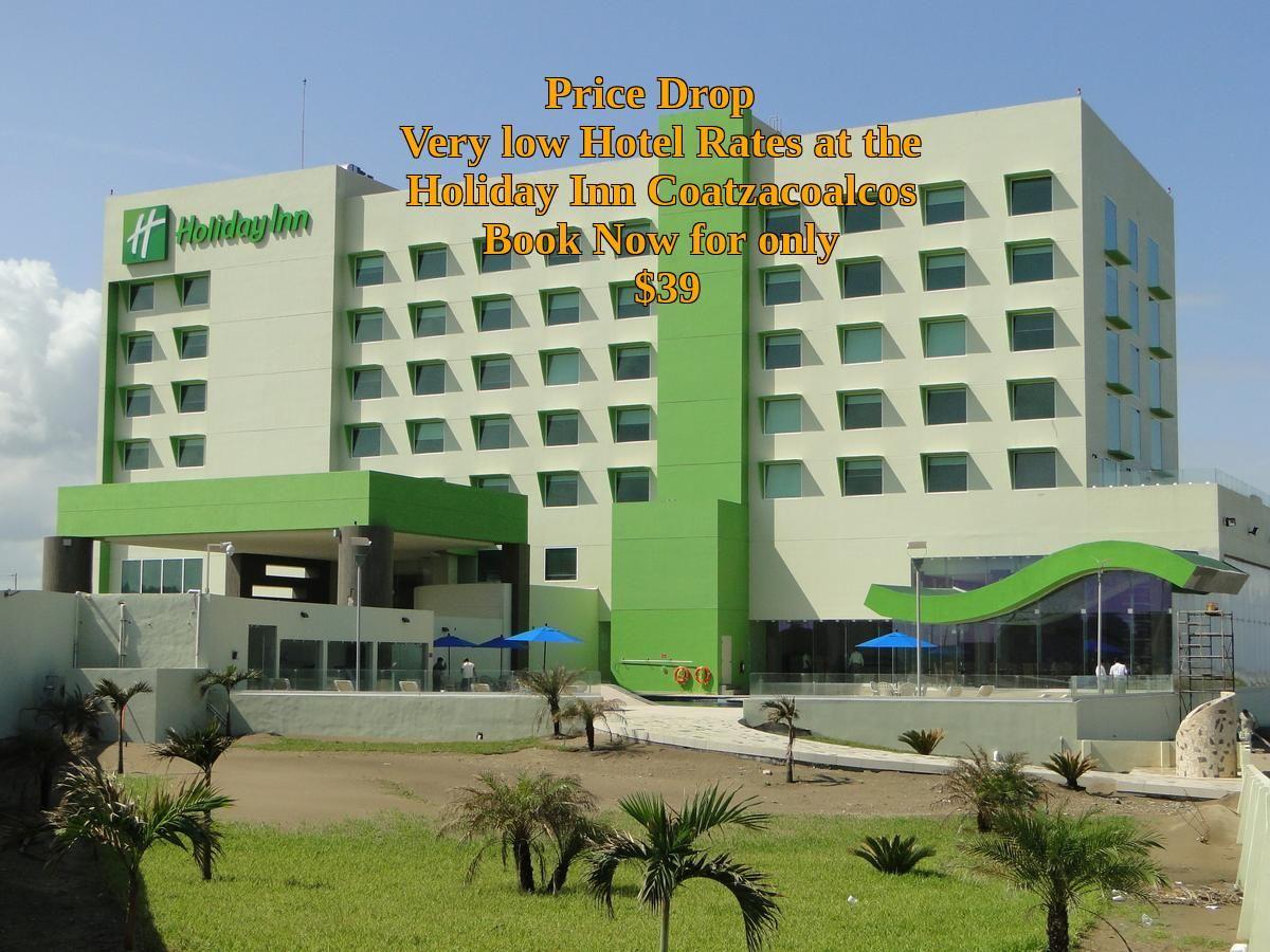 Holiday Inn Coatzacoalcos Coatzacoalcos Mexico Deal Just 39 Per Night Myrtle Beach Hotels Chicago Hotels Orlando Hotel
