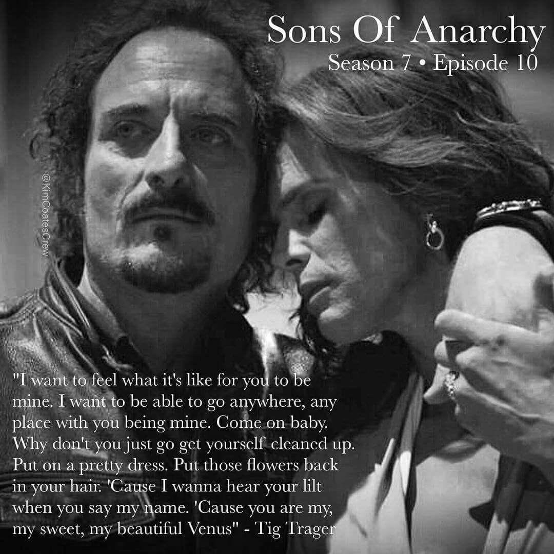 Tig Venus Sons Of Anarchy Anarchy Tv Show Quotes