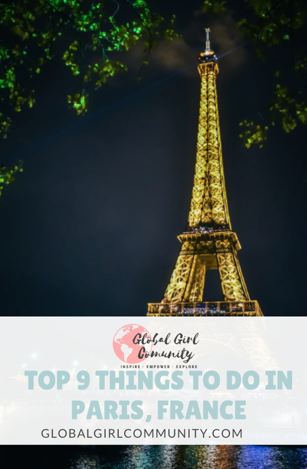 Top 9 Things To Do In Paris France Paris Plan Your Trip Travel Photography