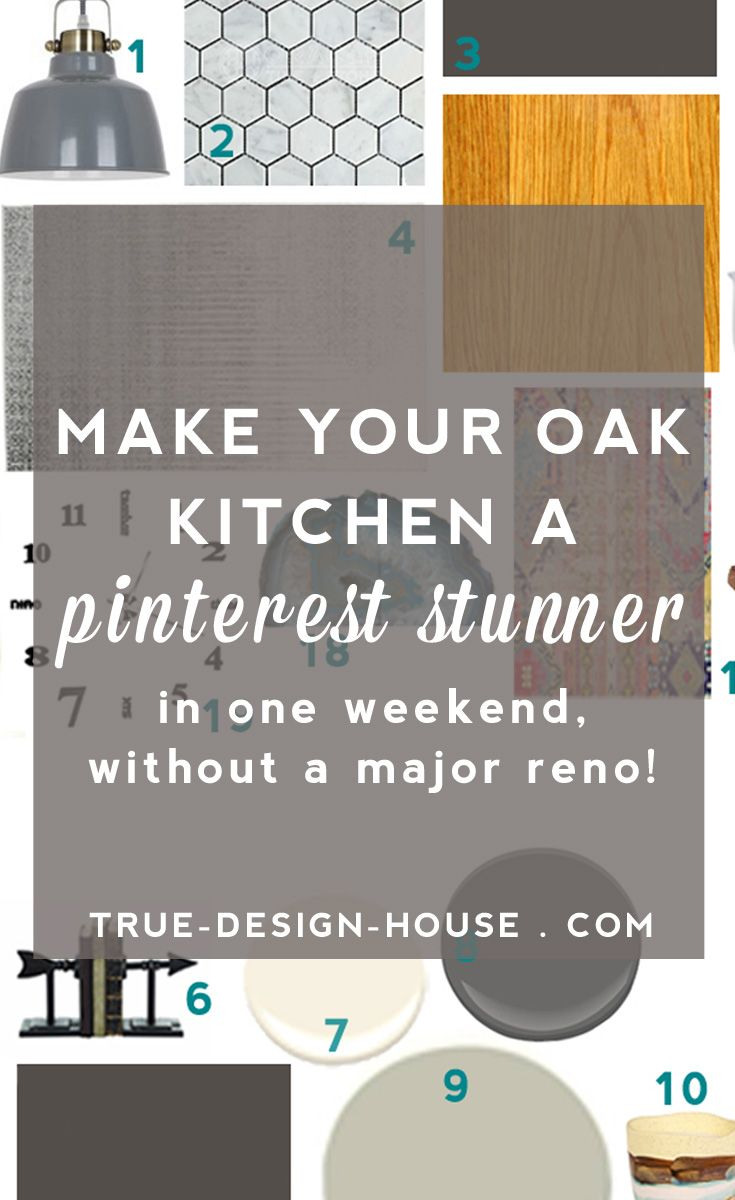 Make Your Oak Kitchen a Pinterest Stunner (in one weekend, without a major reno!) — True Design House #honeyoakcabinets