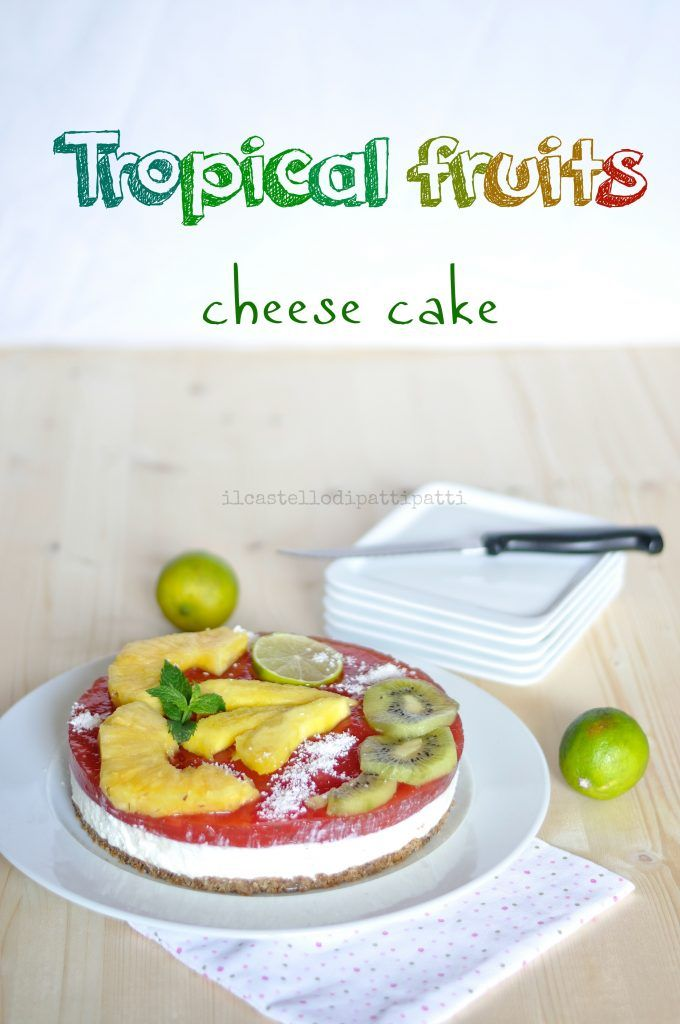 Tropical fruits cheese cake per MTChallenge