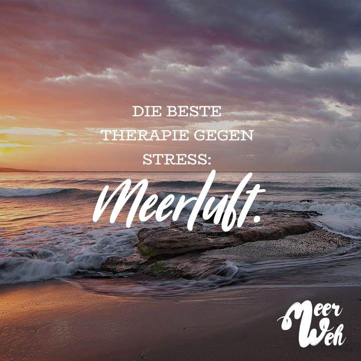 Visual Statements®️️ Die beste Therapie gegen Stress: Meerluft.  Sprüche / Zitate / Quotes / Meerweh / reisen / Fernweh / Wanderlust / Abenteuer / Strand / fliegen / Roadtrip