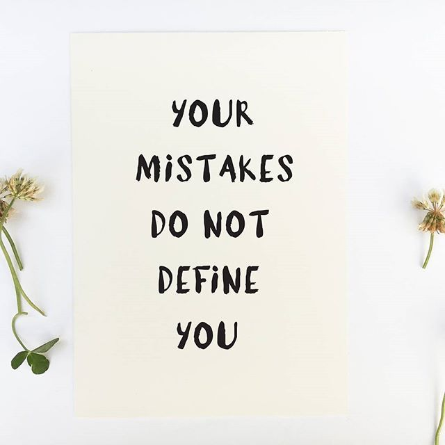 Inspirational quote print 'Your mistakes do not define you'