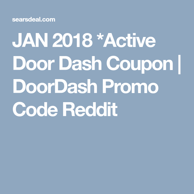Doordash 100% Active* Codes Coupon & Promo Codes ( July 2019