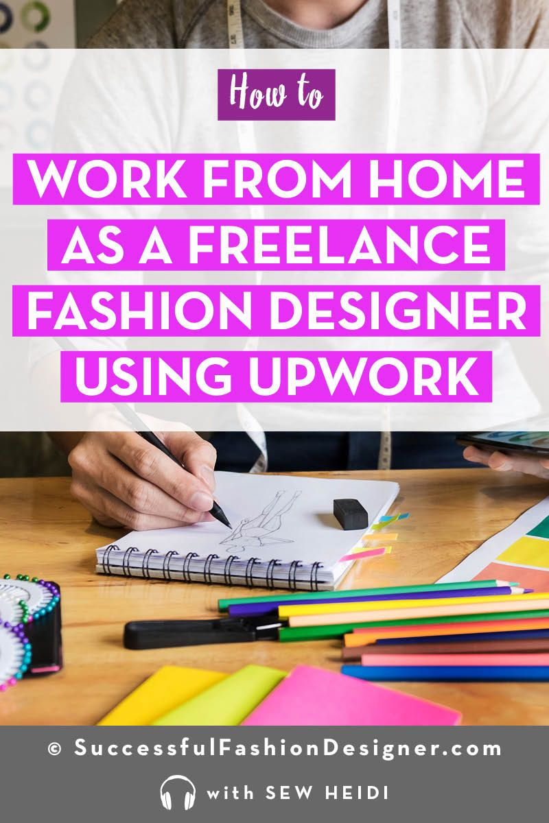 How To Get Freelance Fashion Design Jobs Using Upwork Fashion Design Jobs Fashion Design Freelance Graphic Design