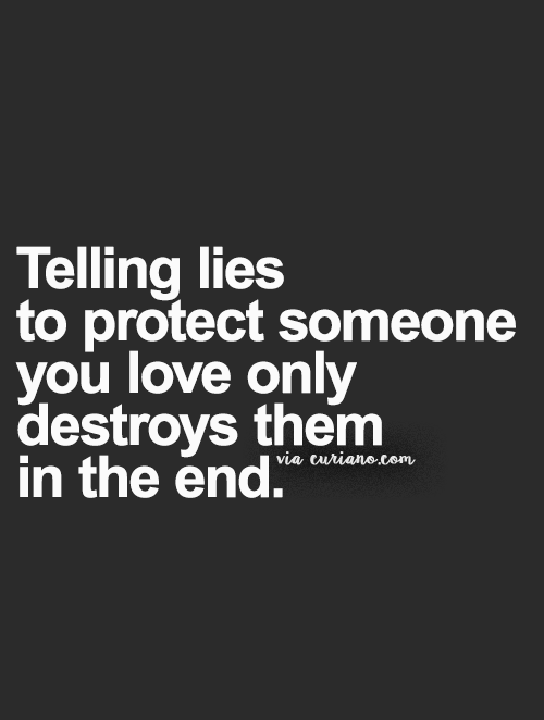 Lies Quotes If only they knew that I know the lies & it does destroy me | i  Lies Quotes