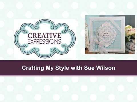 -Crafting My Style with Sue Wilson - TONE ON TONE HIGH LOW TECHNIQUE - YouTube