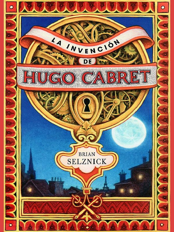 La Invención De Hugo Cabret Epub Club Libros Kindle Hugo Cabret Chapter Books Picture Book