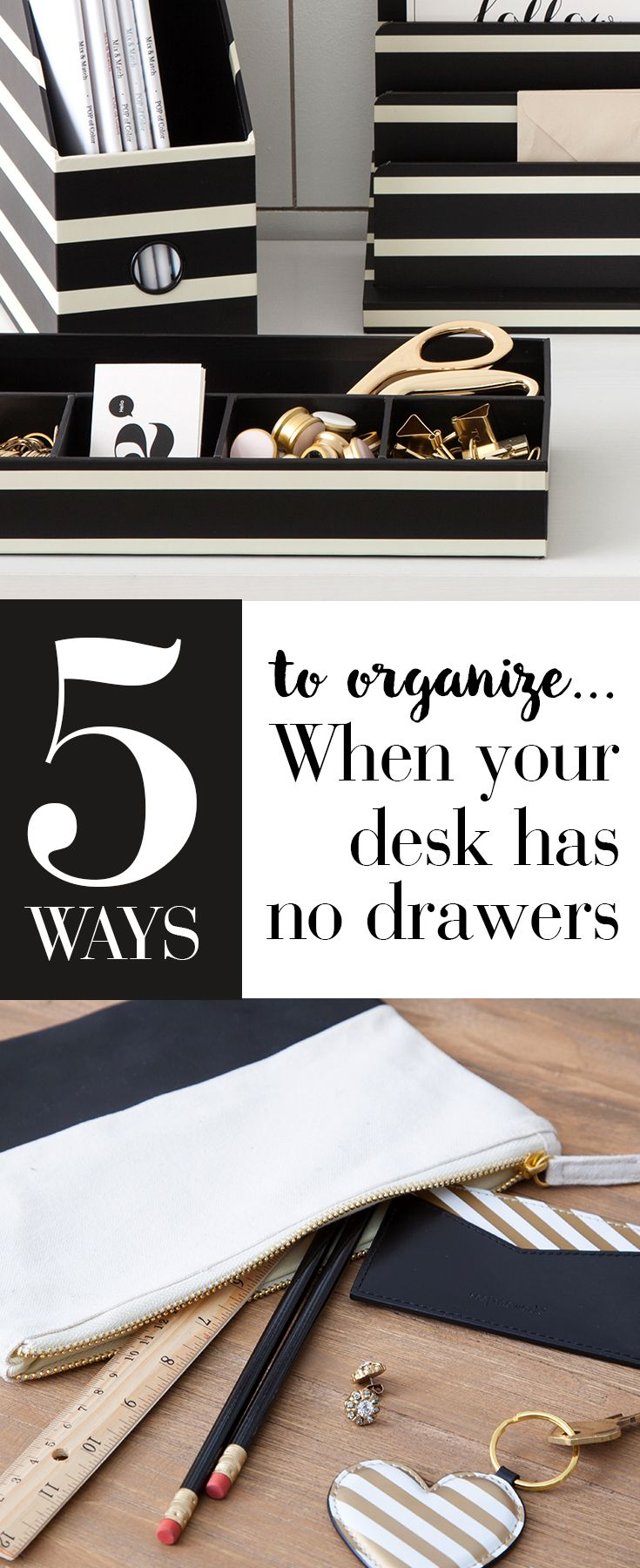 5 easy ways to organize a desk without drawers organization tricks