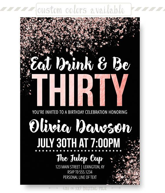30th Birthday Rose Gold Invitation Eat Drink And Be Thirty Glitter For Her