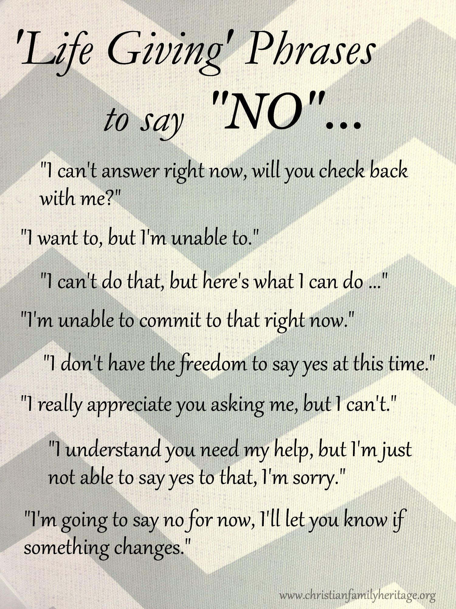 Many Times We Need A Polite And Positive Way To Say No