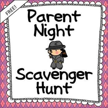 Parent Night Student-Led Scavenger Hunt | First and last weeks of ...