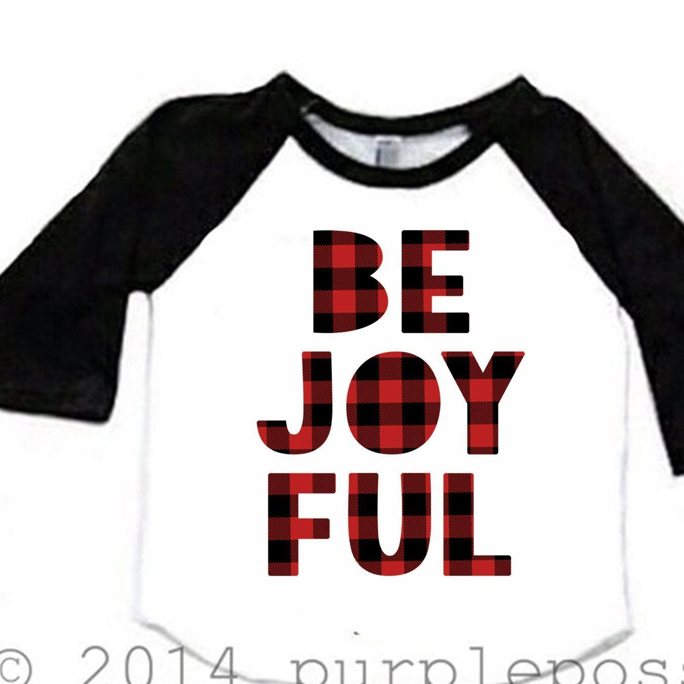SALE Kids Christmas Shirt Be Joyful Shirt Holiday Raglan Holiday Boy ...