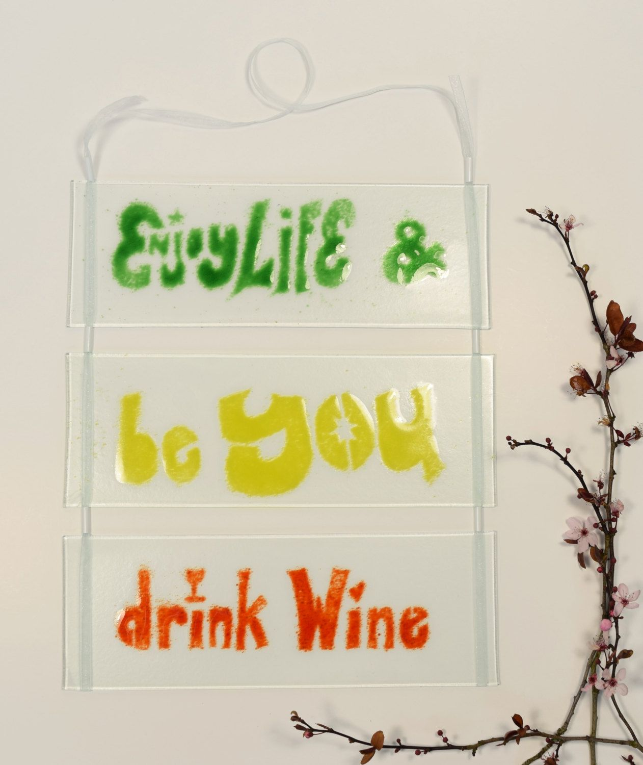 Inspirational Quote Glass Art