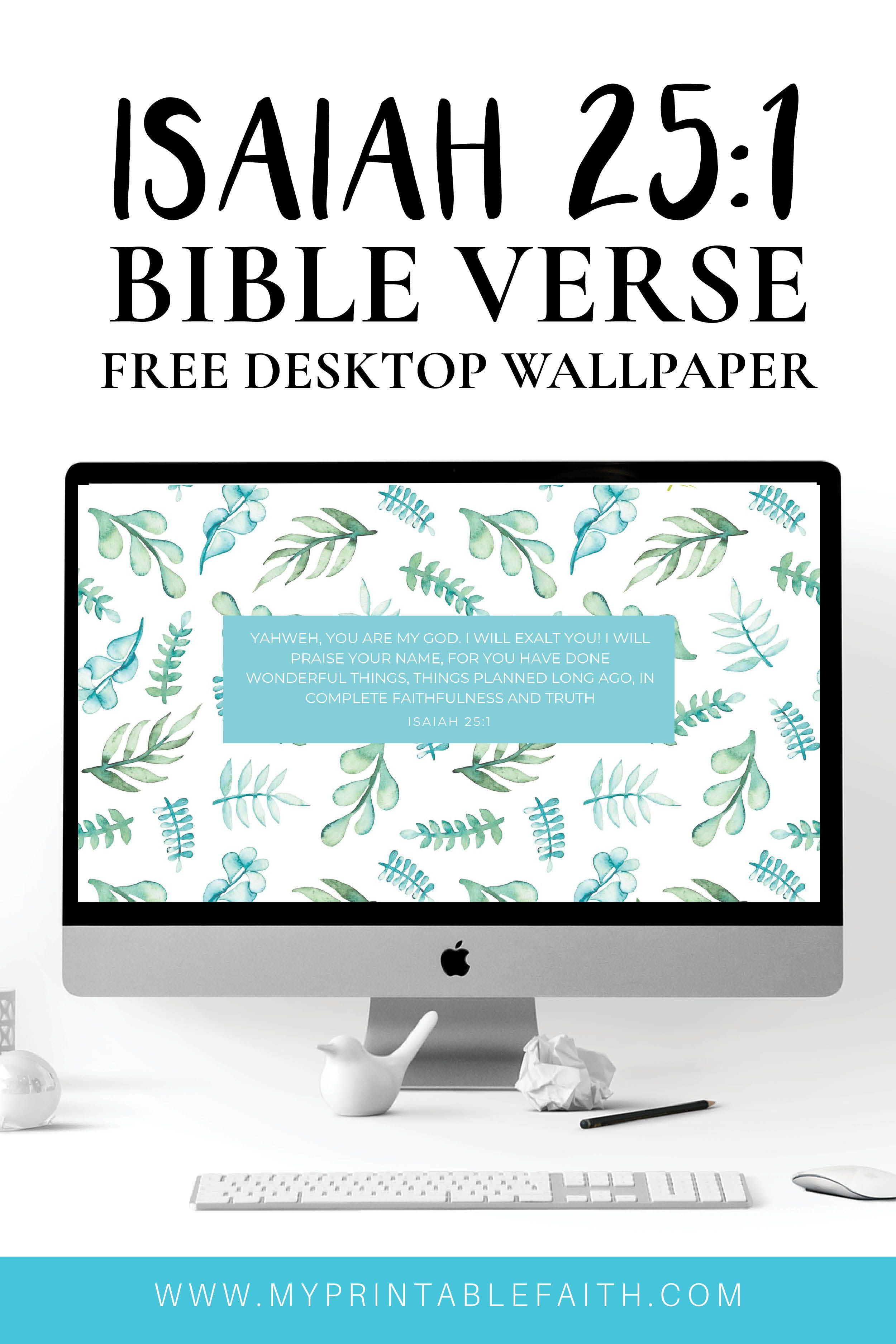 Download Free Desktop Wallpaper To Keep On Your Computer Screen Whilst You Work To Rem Bible Verse Desktop Wallpaper Free Desktop Wallpaper Scripture Wallpaper