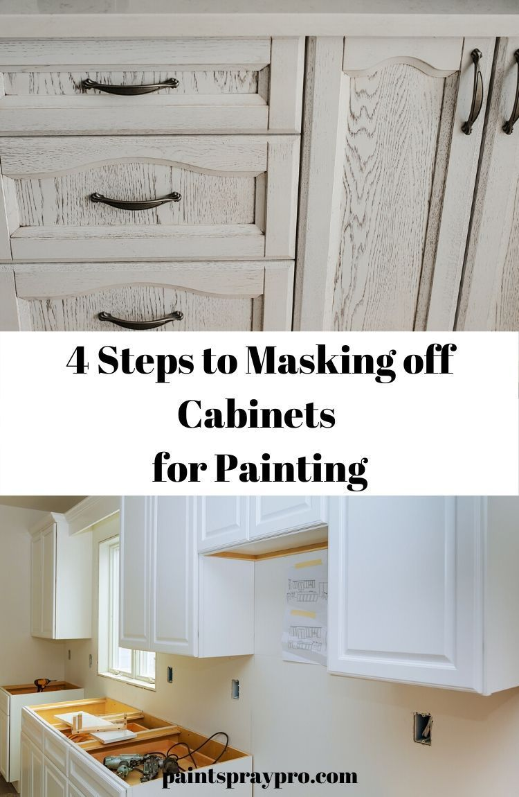 How To Mask Kitchen Cabinets For Painting Pro Results For Your Diy In 2020 Spray Kitchen Cabinets Painting Kitchen Cabinets Spray Paint Cabinets
