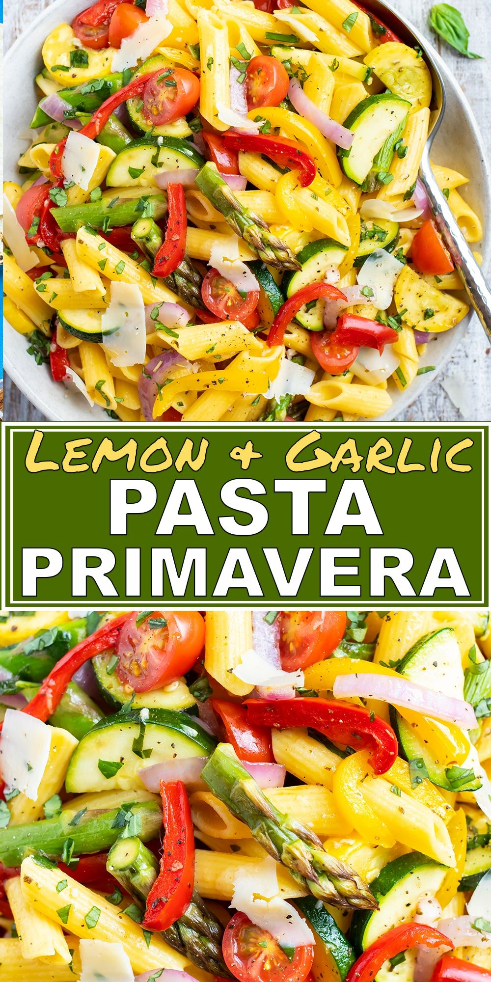 Pasta Primavera Recipe with Lemon Garlic Butter Sauce - Evolving Table