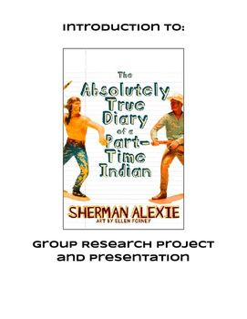 This Comprehensive Packet Is Designed To Be Used As An Introduction To The Absolutely True Diary Of A Part Time Research Projects Writing Assignments Part Time
