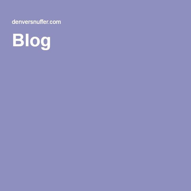 Denver Snuffer S Blog