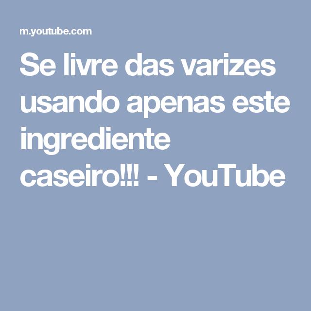 Se livre das varizes usando apenas este ingrediente caseiro!!! - YouTube