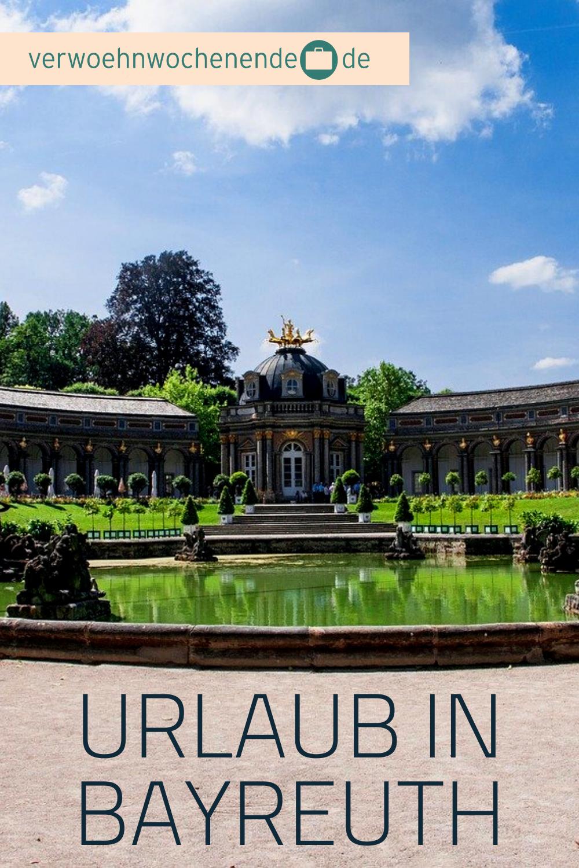 Urlaub In Bayreuth In 2020 Wochenendreisen Urlaub Urlaub Bayern
