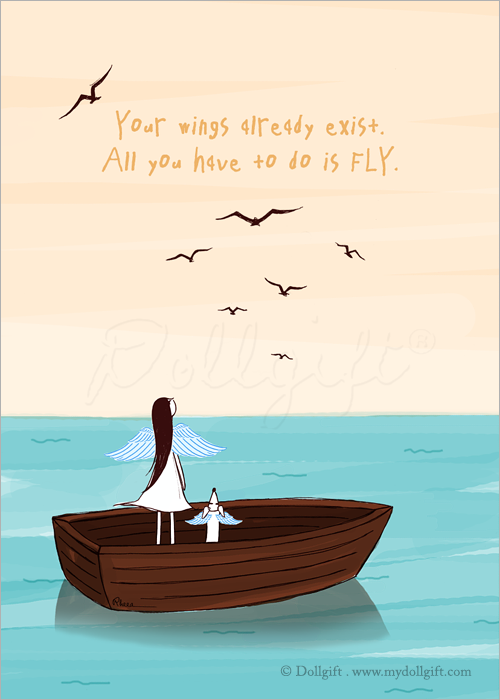 Fly Away, by Rheea Zhang  ''Your wings already exist  All you have