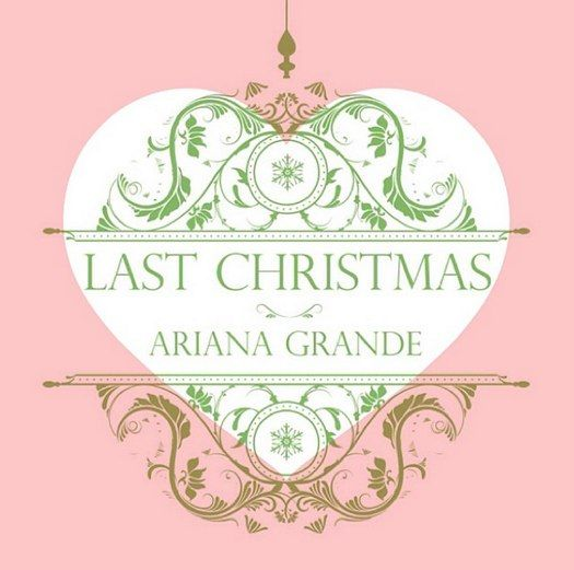 ariana grande releases last christmas song - Song Last Christmas