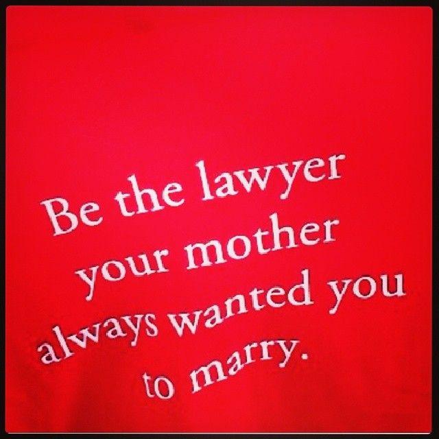 Instagram Photo By Sonjadi908 Sonja Di Mondi Via Iconosquare Law School Humor Law Quotes Law School Prep