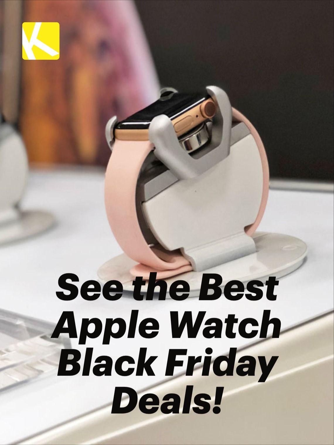 Best Apple Watch Black Friday Cyber Week Deals For 2019 In 2020 Apple Watch Black Friday Best Apple Watch Buy Apple Watch
