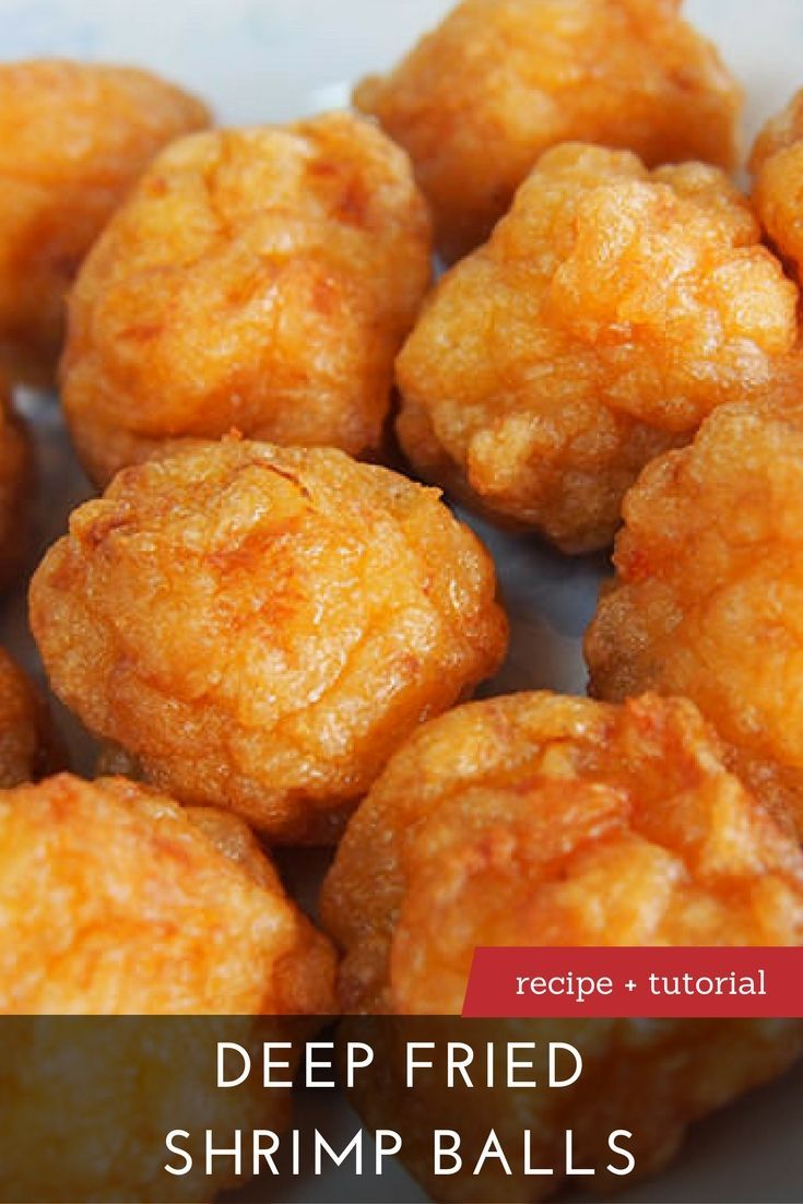 The Best Deep Fried Shrimp Balls Recipe #seafooddishes