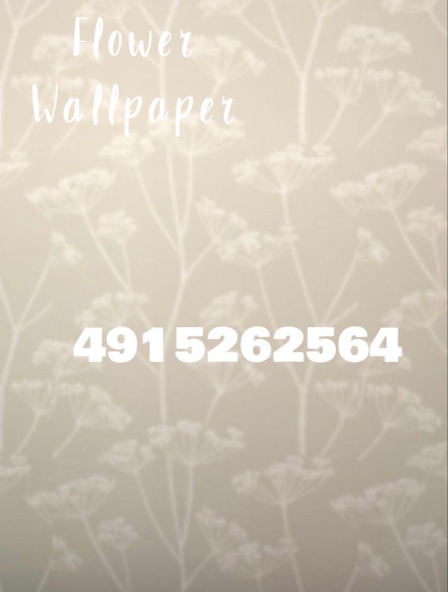 Flower Wallpaper Decal Design Roblox Codes Custom Decals