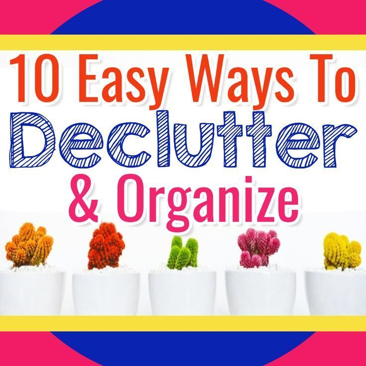 declutter and organize 10 easy decluttering organizing on fast and easy ways to refresh your home on a budget id=78371