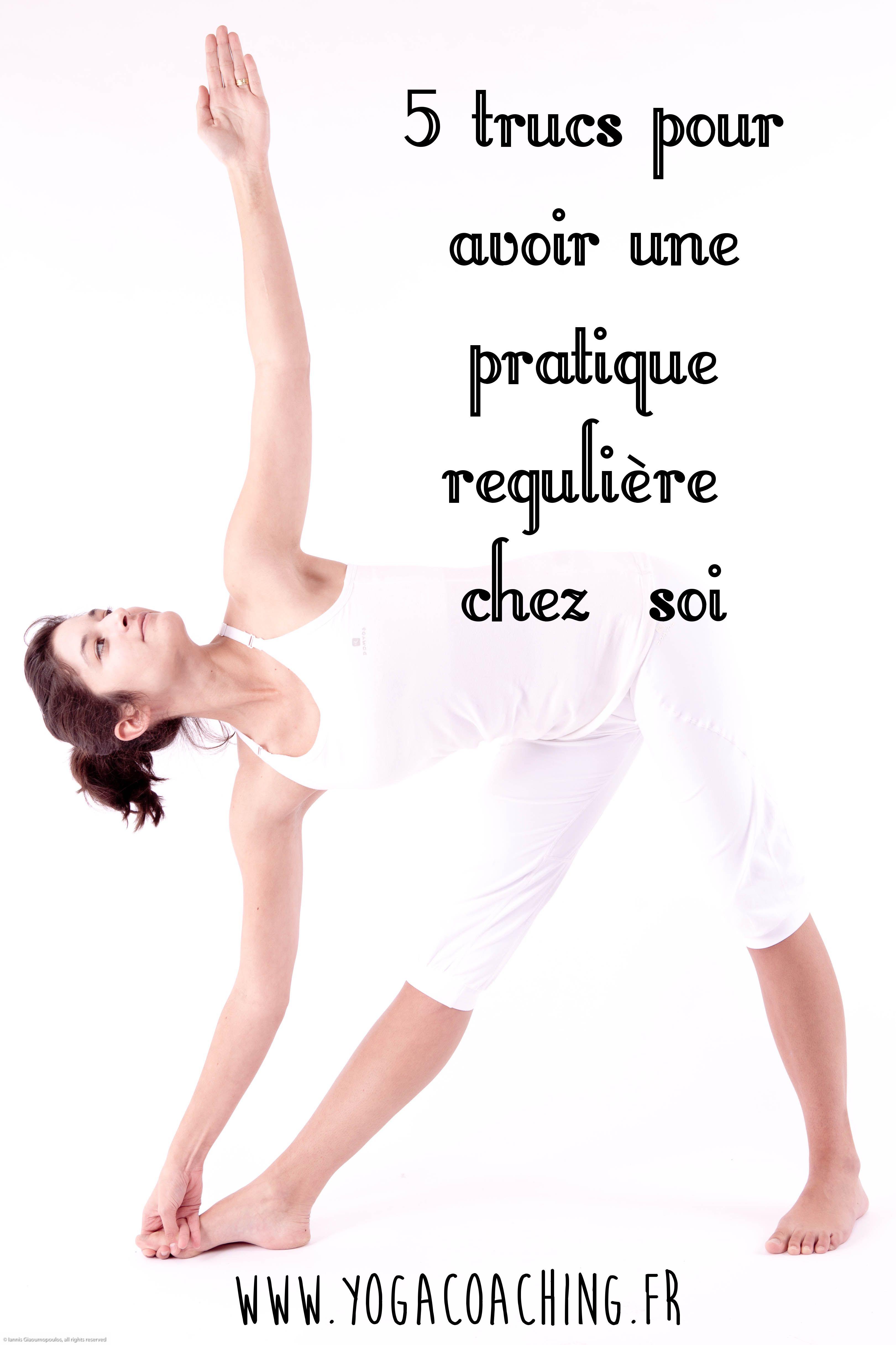 Pas toujours facile de se motiver pour pratiquer le Yoga tout seul!  Retrouvez 5 petites astuces pour avoir une pratique de Yoga régulière à la  maison. 1a9f5950e9a