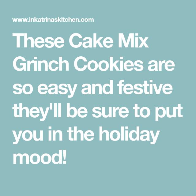 Grinch Cookies Recipe | In Katrina's Kitchen