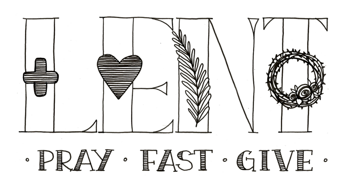 Lent Pray Fast Give Coloring Page.pdf | Catholic lent