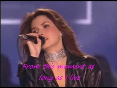 Shania Twain From This Moment On One Of My Wedding Song Ideas
