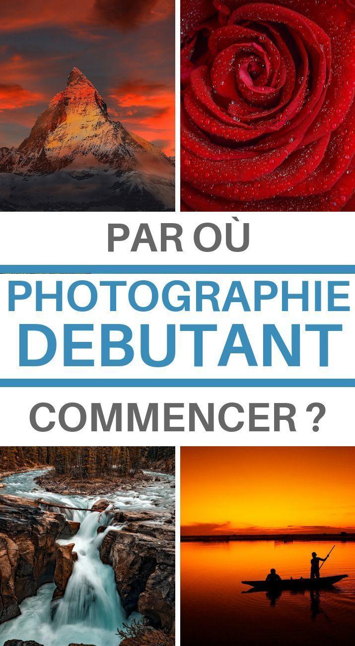 Les bases de la photographie Apprendre et comprendre la