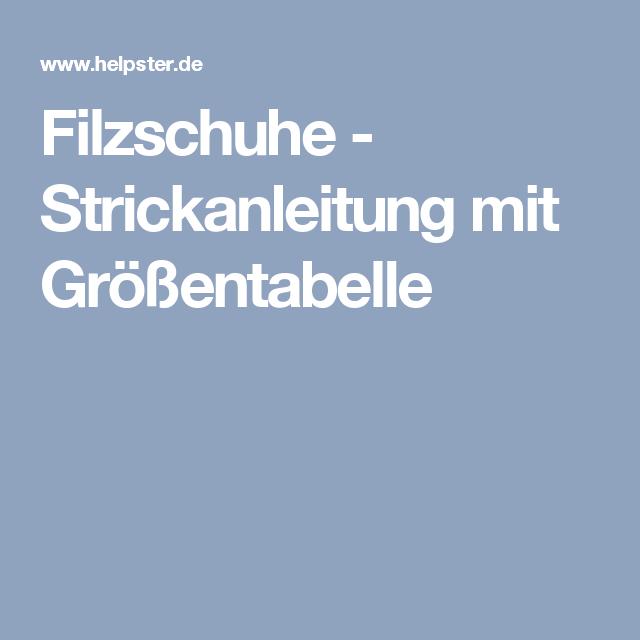Filzschuhe Strickanleitung Mit Größentabelle Handarbeiten