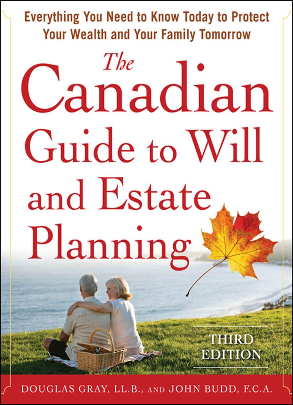 The Canadian Guide to Will and Estate Planning: Everything ...