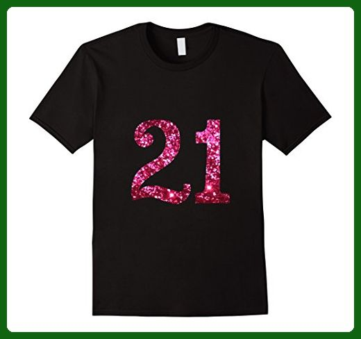 Mens Womens 21st Birthday Today Celebration Party T Shirt Medium Black