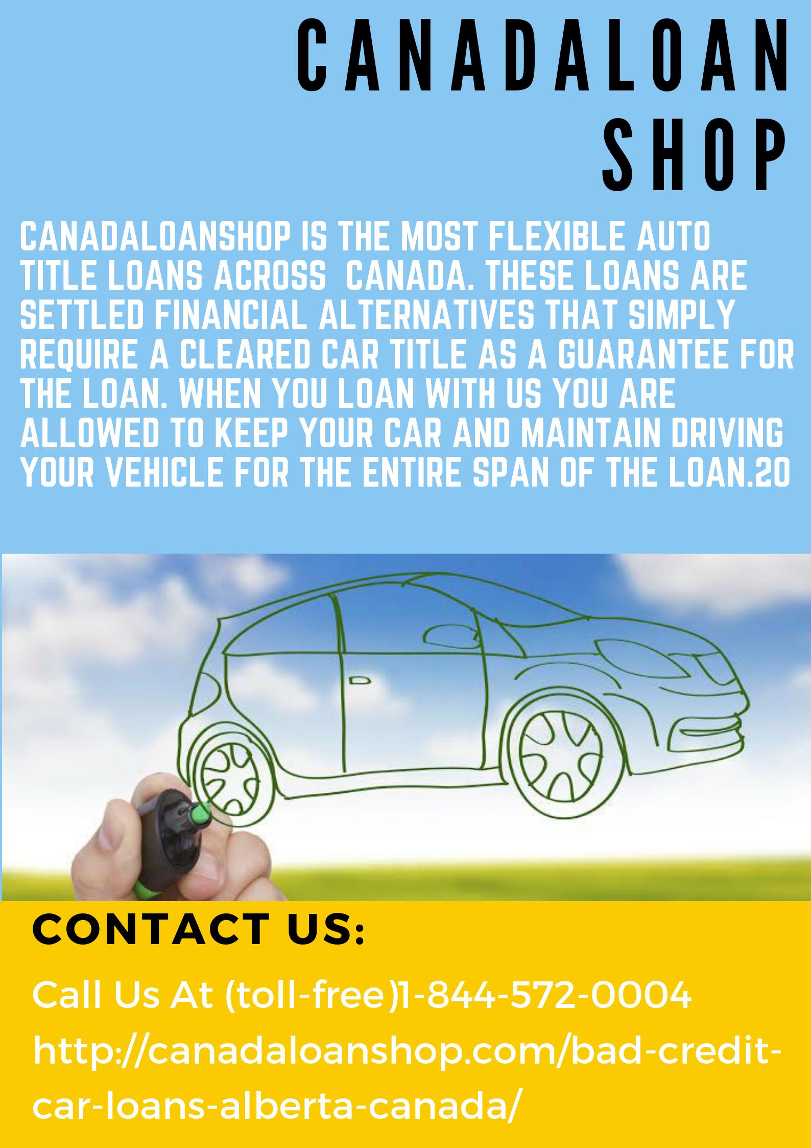 Bad Credit Car Loans Alberta Canada Car loans, Loans for